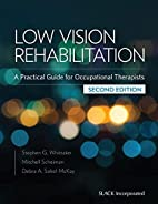 Low Vision Rehabilitation: A Practical Guide…