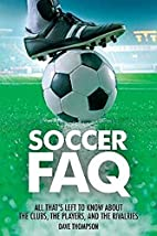 Soccer FAQ: All Thats Left to Know About the…