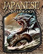 Japanese Mythology (World of Mythology…