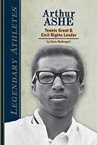 Arthur Ashe: Tennis Great & Civil Rights…