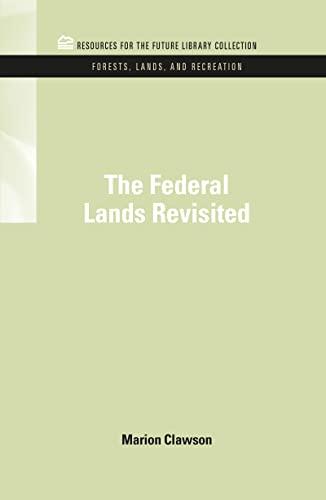 the-federal-lands-revisited-rff-forests-lands-and-recreation-set-volume-8