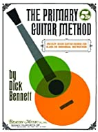 The Primary Guitar Method Book 5 by Dick…
