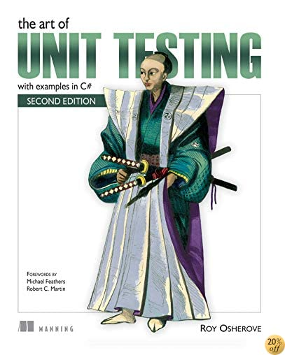 TThe Art of Unit Testing: with examples in C#