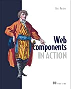 Web Components in Action by Chris Buckett