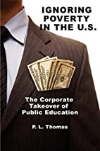Ignoring Poverty in the U.S. the Corporate…