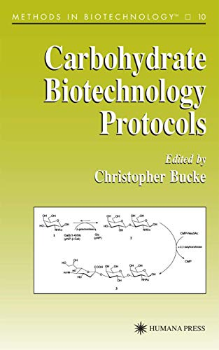 carbohydrate-biotechnology-protocols-methods-in-biotechnology