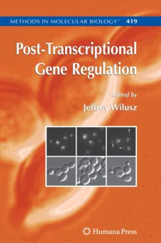 post-transcriptional-gene-regulation-methods-in-molecular-biology