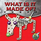What is It Made Of? by Amy S. Hansen