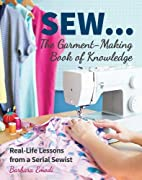 SEW ... The Garment-Making Book of…
