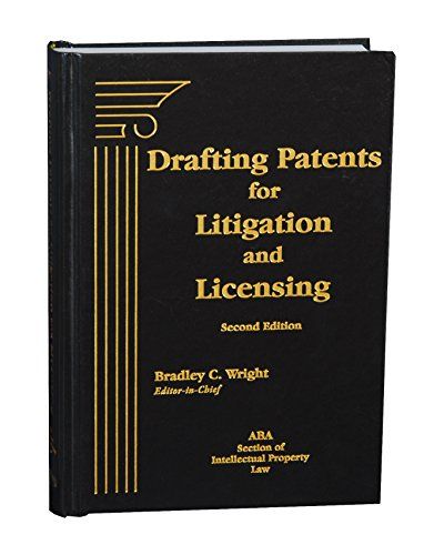 drafting-patents-for-litigation-and-licensing-second-edition