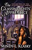 Klasky, Mindy L.: The Glasswrights' Apprentice (Volume One in the Glasswrights Series)