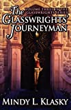 Klasky, Mindy L.: The Glasswrights' Journeyman (Volume Three in the Glasswrights Series)