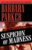 Parker, Barbara: Suspicion of Madness
