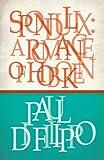 Di Filippo, Paul: Spondulix: A Romance of Hoboken