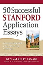 50 Successful Stanford Application Essays:…