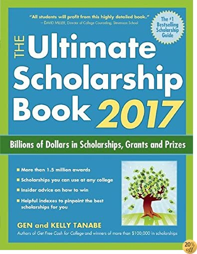 TThe Ultimate Scholarship Book 2017: Billions of Dollars in Scholarships, Grants and Prizes (Ultimate Scholarship Book: Billions of Dollars in Scholarships,)