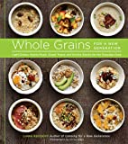 Whole Grains for a New Generation: Light…