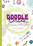 The Doodle Circle: A Fill-In Journal for…