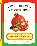 Under the Shade of Olive Trees: Recipes from…