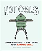 Hot Coals: A User's Guide to Mastering…