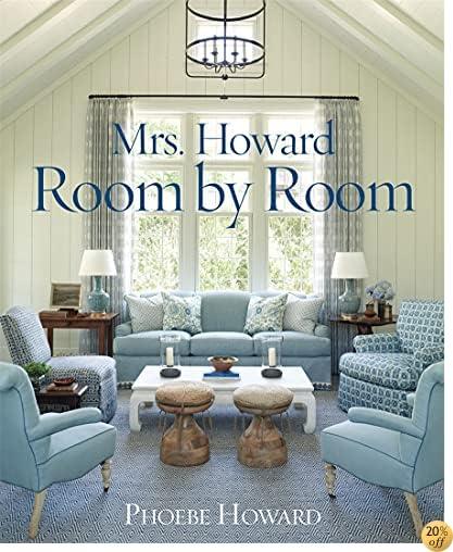 TMrs. Howard, Room by Room