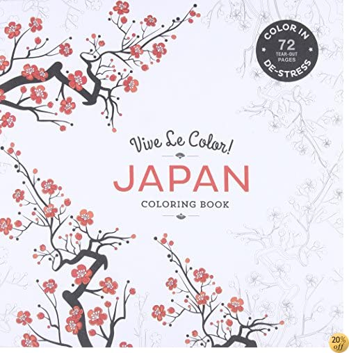 TVive Le Color! Japan (Adult Coloring Book): Color In: De-Stress (72 Tear-Out Pages)