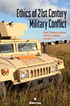 Ethics of 21st Century Military Conflict by…