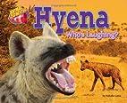 Hyena: Who's Laughing? (Animal…