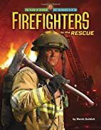 Firefighters to the Rescue (The Work of…