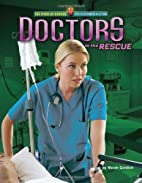 Doctors to the rescue by Meish Goldish
