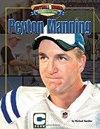 Peyton Manning (Football Heroes Making a…