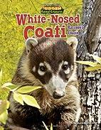 White-Nosed Coati: Raccoon's Cousin…