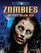 Zombies and Other Walking Dead (Not Near…