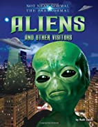 Aliens and other visitors by Ruth Owen