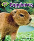 Capybaras (Jungle Babies of the Amazon Rain…