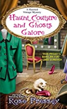 Haunt Couture And Ghosts Galore by Rose…