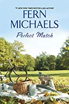 Perfect Match by Fern Michaels