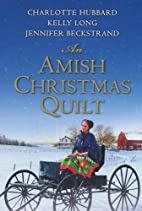 An Amish Christmas Quilt by Charlotte…
