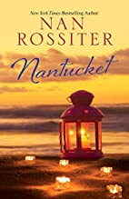 Nantucket by Nan Rossiter