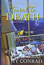 Toured to Death by Hy Conrad