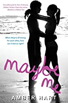 Maybe Me by Amber Hart