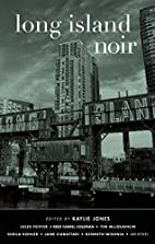 Long Island Noir by Kaylie Jones
