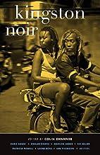 Kingston Noir by Colin Channer