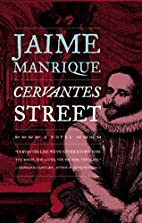 Cervantes Street by Jaime Manrique