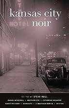 Kansas City Noir by Steve Paul
