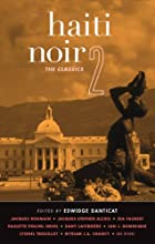 Haiti Noir 2: The Classics (Akashic Noir) by…