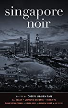Singapore Noir (Akashic Noir) by Cheryl…