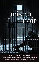 Prison Noir (Akashic Noir) by Joyce Carol…