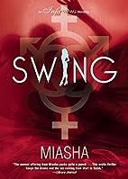 Swing by Miasha