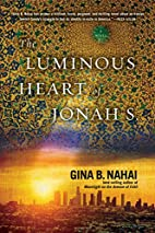 The Luminous Heart of Jonah S. by Gina B.…